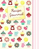 Blank Recipe Book: Recipe Journal ( Gifts for Foodies / Cooks / Chefs / Cooking ) [ Softback * Large Notebook * 100 Spacious Record Pages * Cupcakes & ... ? Specialist Composition Books for Cookery)