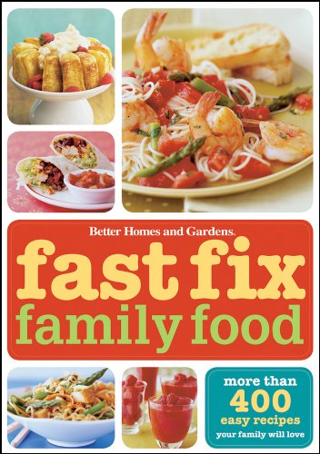 Download Fast Fix Family Food (Better Homes & Gardens Cooking) pdf epub