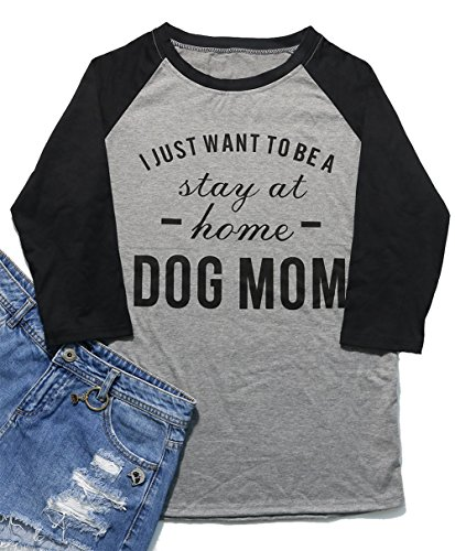Womens Dog - I Want to Be A Stay at Home Dog Mom T-Shirt Women 3/4 Sleeve O-Neck T-Shirt Splicing Slim Tee Tops Size L (Grey)