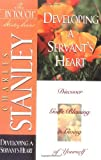 Developing a Servant's Heart, Charles F. Stanley, 0785272798