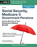 img - for Social Security, Medicare & Government Pensions: Get the Most Out of Your Retirement & Medical Benefits by Joseph Matthews Attorney (2011-03-07) book / textbook / text book