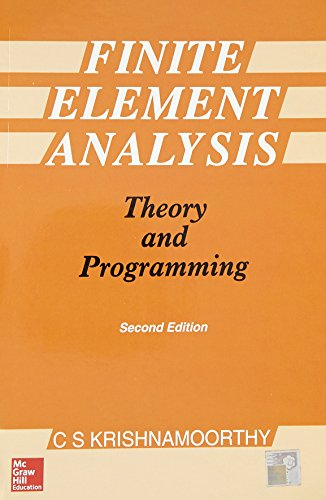 Finite Element Analysis: Theory and Programming