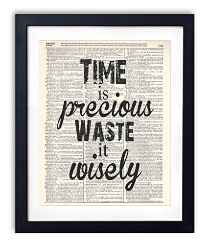 Time Is Precious Waste It Wisely Typography Upcycled Vintage Dictionary Art Print 8x10 (Art Vintage Fashion)