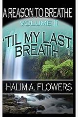 A Reason to Breathe II Paperback