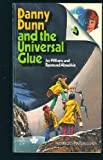 Danny Dunn and the Universal Glue, Jay Williams and Raymond Abrashkin, 0671438778