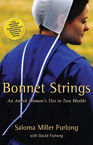 Bonnet Strings: An Amish Woman