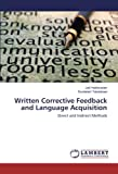 Written Corrective Feedback and Language Acquisition: Direct and Indirect Methods