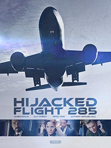 Hijacked: Flight 285 (Of King Gilbert The Hill)