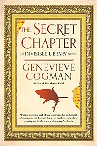 The Secret Chapter (The Invisible Library Novel): Cogman, Genevieve:  9780593197844: Amazon.com: Books