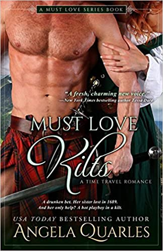 Amazon Fr Must Love Kilts A Time Travel Romance Angela