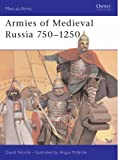 Medieval Russian Armies, 750-1250 (Men-at-arms)