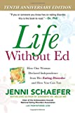 Life Without Ed : How One Woman Declared Independence from Her Eating Disorder and How You Can Too