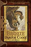 Bronze Dragon Codex (The Dragon Codices)