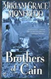Brothers of Cain, Miriam G. Monfredo, 0425186385