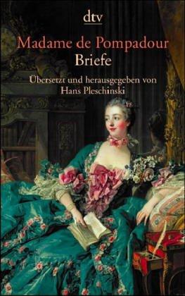 Madame de Pompadour, Briefe