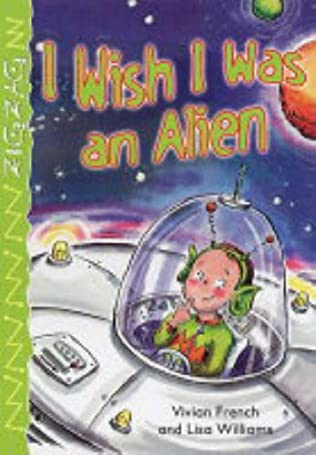 book cover of I Wish I Was an Alien
