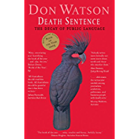 Death Sentence: The Decay of Public Language