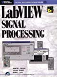img - for LabVIEW Signal Processing by Chugani, Mahesh L., Samant, Abhay R., Cerna, Michael(June 13, 1998) Paperback book / textbook / text book
