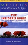img - for Mexico's Lake Chapala and Ajijic: The Insiders Guide book / textbook / text book