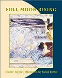 Full Moon Rising, Joanne Taylor, 0887765483