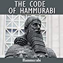 The Code of Hammurabi Audiobook by  Hammurabi Narrated by Austin Vanfleet