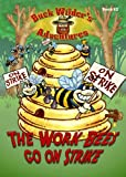 The Work Bees Go on Strike, Timothy R. Smith, 193413306X