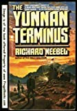 The Yunnan Terminus, Richard Neebel, 0441953352