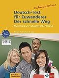 Deutsch-Test für Zuwanderer - Der schnelle Weg - Testheft mit Audio-CD: Material zur Prüfungsvorbereitung