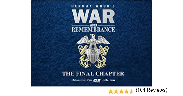 Amazon.com: War And Remembrance - The Final Chapter: Robert ...