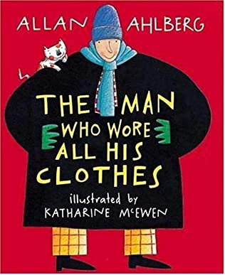 book cover of The Man Who Wore All His Clothes