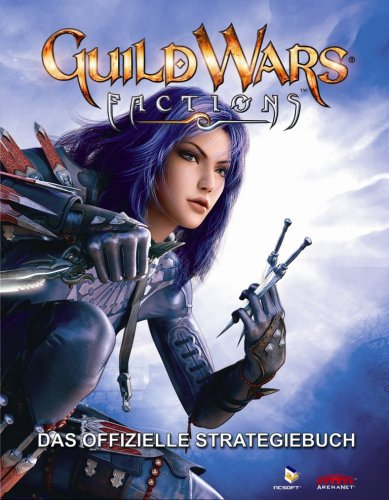 Guild Wars Factions - Das offizielle Lösungsbuch