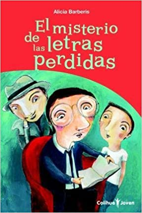 EL MISTERIO DE LAS LETRAS PERDIDAS LITERATURA JUVENIL: Amazon.es: Barberis Alicia: Libros