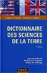 Dictionnaire des sciences de la Terre : Anglais/Français - Français/Anglais par Michel