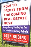 How to Profit from the Coming Real Estate Bust, John Rubino, 1579548709