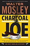 Charcoal Joe: An Easy Rawlins Mystery (Easy Rawlins Series)