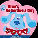 Blue's Valentines Day, Deborah Reber, 0689830629