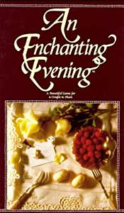 An Enchanting Evening; A Beautiful Game for a Couple to Share