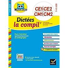 Chouette compil dictées du CE1 au CM2
