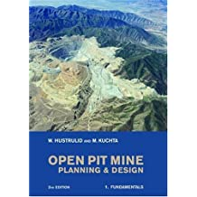 Open Pit Mine Planning and Design, Two Volume Set, Second Edition