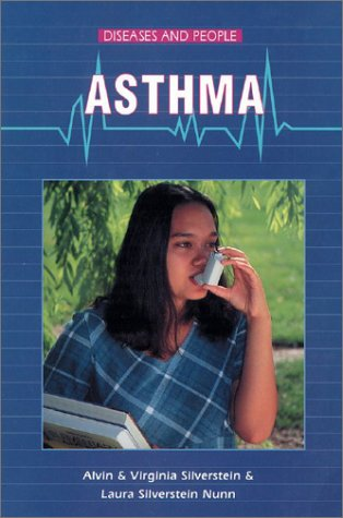 Asthma (Diseases and People)