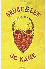 Bruce and Lee: A Crime Fiction Novel Paperback
