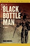 Black Bottle Man, Craig Russell, 1894283996