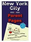 New York City 2003-2004 Parent Pages 9780972749503