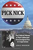 img - for Pick Nick: The Political Odyssey of Nick Galifianakis from Immigrant Son to Congressman book / textbook / text book