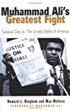 : Muhammad Ali's Greatest Fight: Cassius Clay vs the United States of America