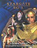 : Living Gods: Stargate System Lords (Stargate Sg-1)