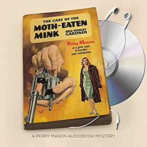 The Case of the Moth-Eaten Mink Audiobook