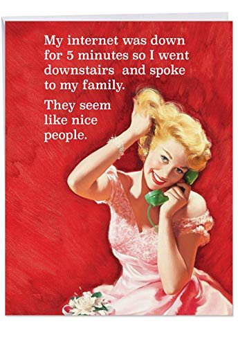 Humorous 'My Internet Went Down Birthday' Congratulations Card with Envelope 8.5 x 11 Inch - No Internet forces Blonde Girl to Connect with People - Big Bday Greeting Card J5227BDG