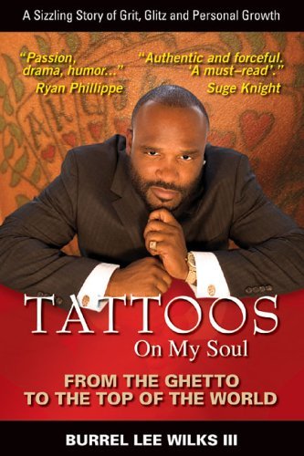 Tattoos on My Soul: From the Ghetto to the Top of the World pdf epub