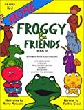 More Froggy and Freinds, Kathie Guild, 1575431173
